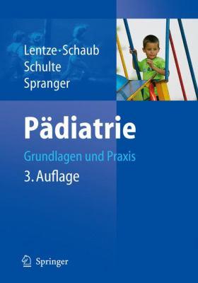 P Diatrie: Grundlagen Und Praxis 9783540718956