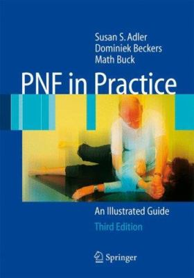 PNF in Practice: An Illustrated Guide 9783540739012