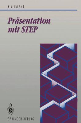PR Sentation Mit Step: Schnittstelle Zwischen Computer-Graphik Und CAD/CIM 9783540556442
