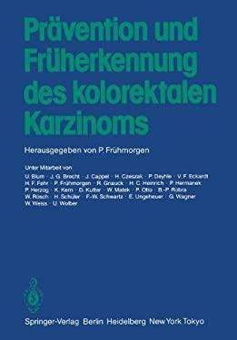 PR Vention Und Fr Herkennung Des Kolorektalen Karzinoms 9783540128656