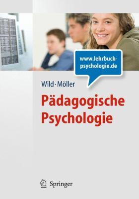 P Dagogische Psychologie (Lehrbuch Mit Online-Materialien) 9783540885726