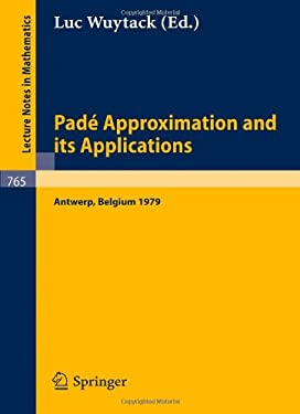 Pade Approximation and its Applications L. Wuytack