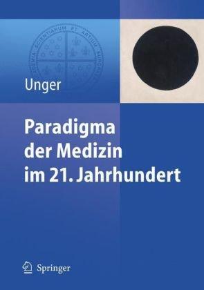 Paradigma Der Medizin Im 21. Jahrhundert 9783540390145