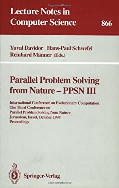 Parallel Problem Solving from Nature - Ppsn III: International Conference on Evolutionary Computation. the Third Conference on Parallel Problem Solvin 9783540584841