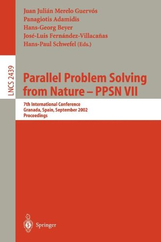 Parallel Problem Solving from Nature - Ppsn VII: 7th International Conference, Granada, Spain, September 7-11, 2002, Proceedings 9783540441397