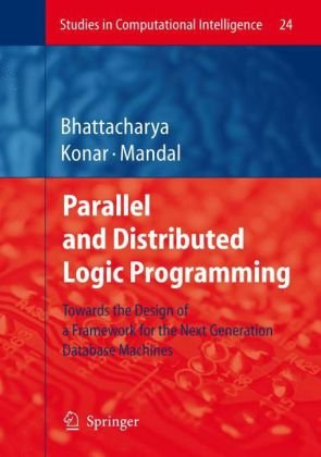 Parallel and Distributed Logic Programming: Towards the Design of a Framework for the Next Generation Database Machines