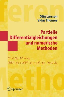 Partielle Differentialgleichungen Und Numerische Methoden 9783540208235
