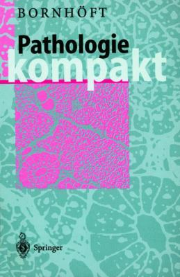 Pathologie Kompakt 9783540620822