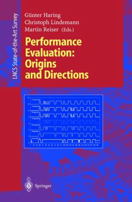 Performance Evaluation: Origins and Directions 9783540671930