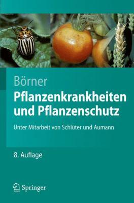 Pflanzenkrankheiten Und Pflanzenschutz 9783540490678