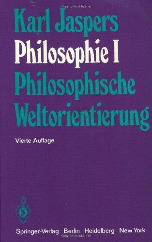 Philosophie, Band 1: Philosophische Weltorientierung 9783540063230