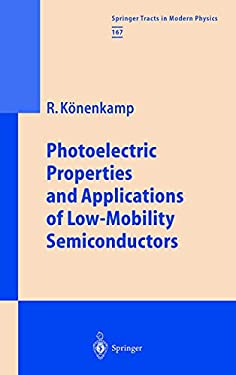 Photoelectric Properties and Applications of Low-Mobility Semiconductors 9783540666998