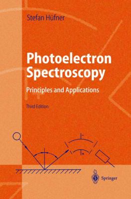 Photoelectron Spectroscopy: Principles and Applications 9783540418023