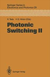 Photonic Switching II: Proceedings of the International Topical Meeting, Kobe, Japan, April 12-14, 1990 13153538