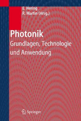 Photonik: Grundlagen, Technologie Und Anwendung 9783540234388