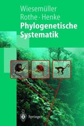 Phylogenetische Systematik: Eine Einfuhrung 9783540436430