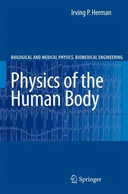 Physics of the Human Body 9783540296034
