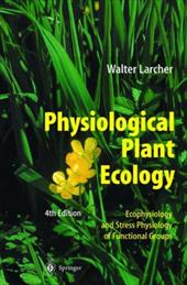 Physiological Plant Ecology: Ecophysiology and Stress Physiology of Functional Groups