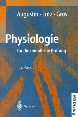 Physiologie F R Die M Ndliche PR Fung: Fragen Und Antworten 9783540667063