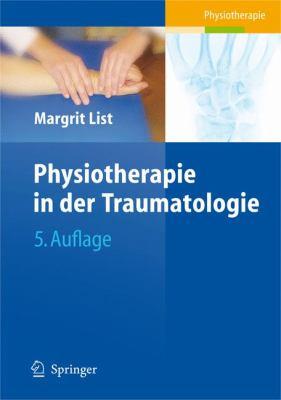 Physiotherapie in Der Traumatologie 9783540682417