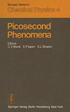 Picosecond Phenomena: Proceedings of the First International Conference on Picosecond Phenomena. Hilton Head, USA, May 24 - 26, 1978 9783540090540
