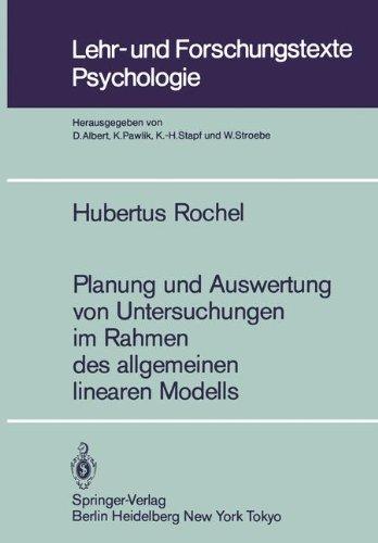 Planung Und Auswertung Von Untersuchungen Im Rahmen Des Allgemeinen Linearen Modells