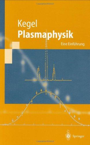 Plasmaphysik: Eine Einf Hrung 9783540637011