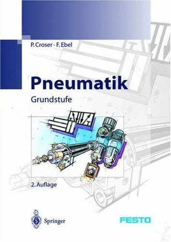Pneumatik: Grundstufe 9783540000228