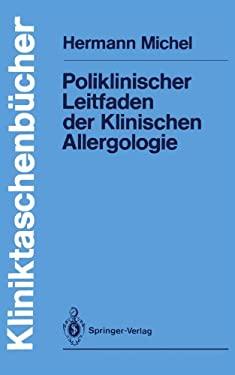 Poliklinischer Leitfaden Der Klinischen Allergologie 9783540116592