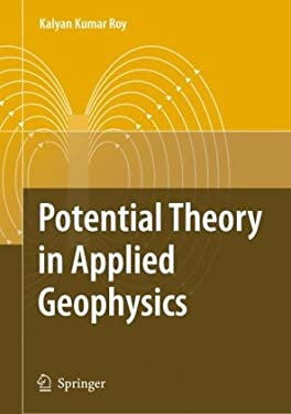 Potential Theory in Applied Geophysics 9783540720898