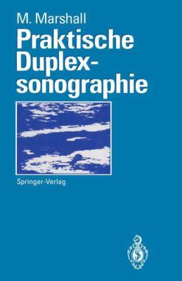 Praktische Duplexsonographie 9783540559795