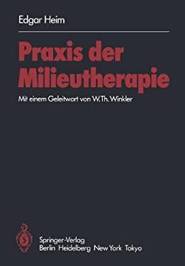 Praxis Der Milieutherapie 9783540135715