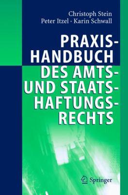 Praxishandbuch des Amts- und Staatshaftungsrechts 9783540204008
