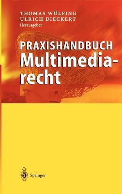 Praxishandbuch Multimediarecht 9783540437253