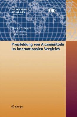 Preisbildung Von Arzneimitteln Im Internationalen Vergleich 9783540798873