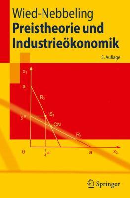 Preistheorie Und Industrie Konomik 9783540938217