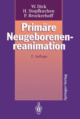 Prim Re Neugeborenenreanimation 9783540565536