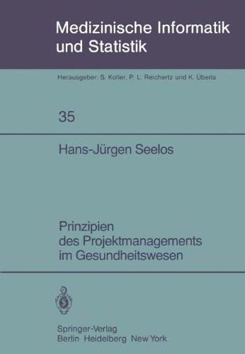Prinzipien Des Projektmanagements Im Gesundheitswesen 9783540115823