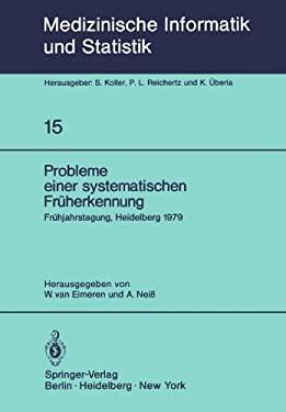 Probleme Einer Systematischen Fr Herkennung: 6. Fr Hjahrstagung, Heidelberg, 1979. Fachbereich Planung Und Auswertung Der Deutschen Gesellschaft F R M 9783540095606