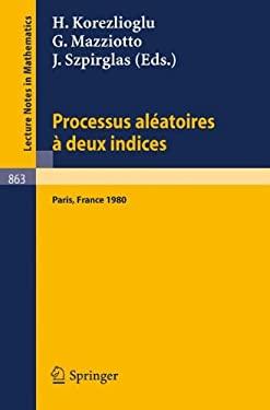 Processus Aleatoires a Deux Indices: Colloque E.N.S.T. - C.N.E.T., Paris 1980 9783540108320