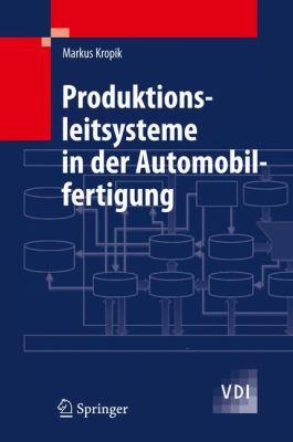 Produktionsleitsysteme in Der Automobilfertigung 9783540889908