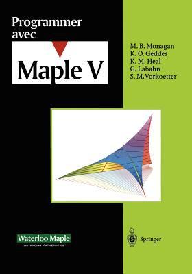 Programmer Avec Maple V 9783540607342