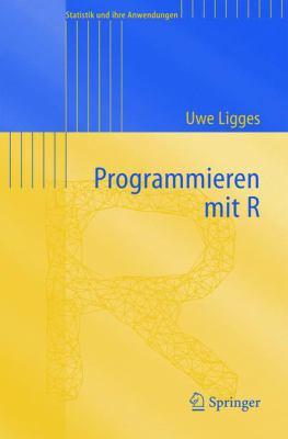 Programmieren Mit R 9783540207276