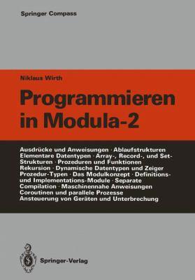 Programmieren in Modula-2 9783540516897