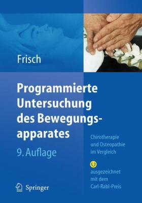 Programmierte Untersuchung Des Bewegungsapparates: Chirotherapie Und Osteopathie Im Vergleich 9783540728542