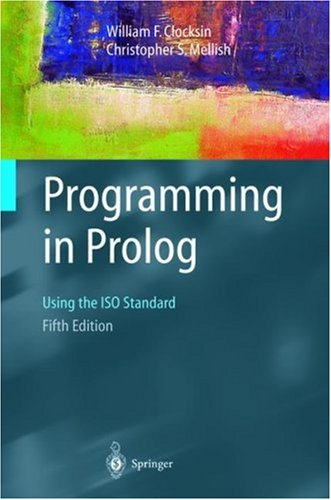 Programming in PROLOG: Using the ISO Standard 9783540006787
