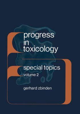 Progress in Toxicology. Special Topics: Volume 2 9783540075660