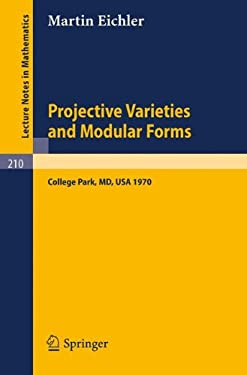 Projective Varieties and Modular Forms Eichler