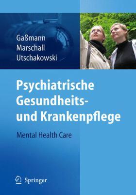 Psychiatrische Gesundheits- Und Krankenpflege - Mental Health Care 9783540294320