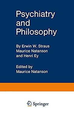 Psychiatry and Philosophy 9783540047261
